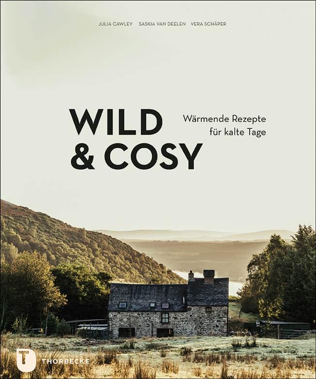 "Kochbuch ""wild & cosy"""